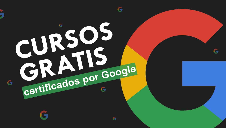 Cursos gratuitos de Google para impulsar tu carrera profesional